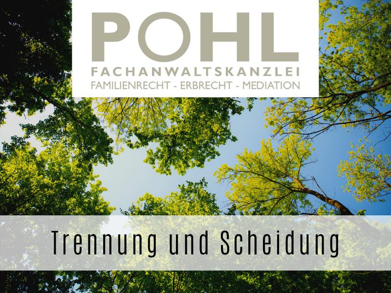 Trennung und Scheidung - Ihr Fachanwalt Matthias Pohl in Eckernförde