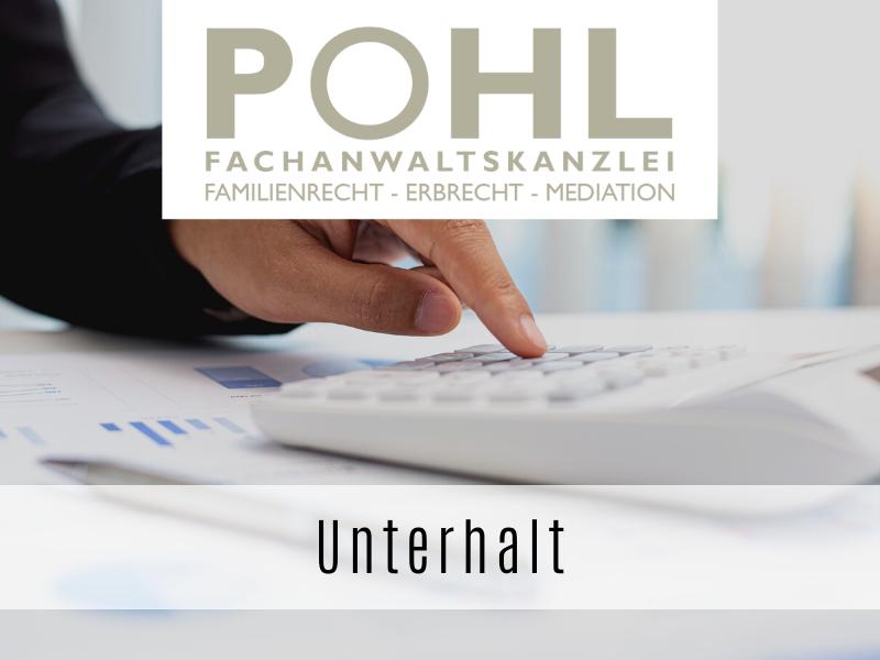 Unterhalt - Ihr Fachanwalt Matthias Pohl in Eckernförde